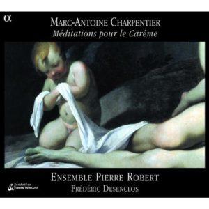 Charpentier - Méditations pour le Carême